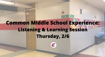 Common Middle School Experience: Family Listening & Learning Session Scheduled for Thursday, 2/6