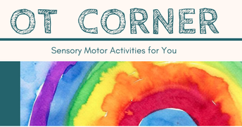OT Corner ~ Sensory Motor Activities For You