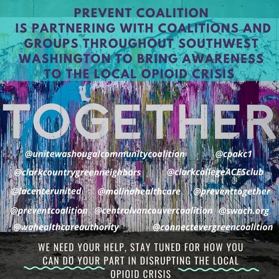 "TOGETHER graphic. ""We need your help. Stay tuned for how you can do your part in disrupting the local opioid crisis."""