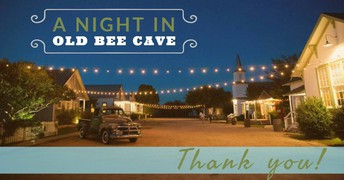 A Night in Old Bee Cave - Thank You!!!