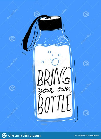 Please send a pre-filled re-usable water bottle each day