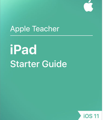 iPAD STARTER GUIDE IOS 11