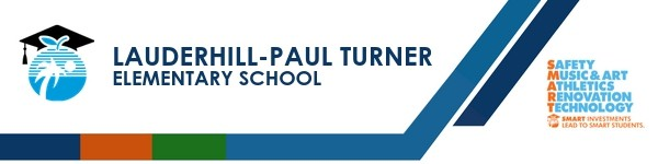 A graphic banner that shows Lauderhill-Paul Turner Elementary School's name and SMART logo