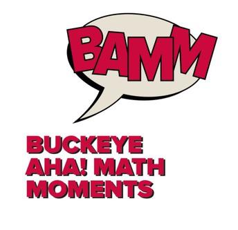 BAMM: Buckeye Aha! Math Moments