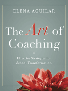 The Art of Coaching: Effective Strategies for School Transformation.
