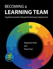 Becoming a Learning Team: A Guide to a Teacher-led Cycle of Continuous Improvement