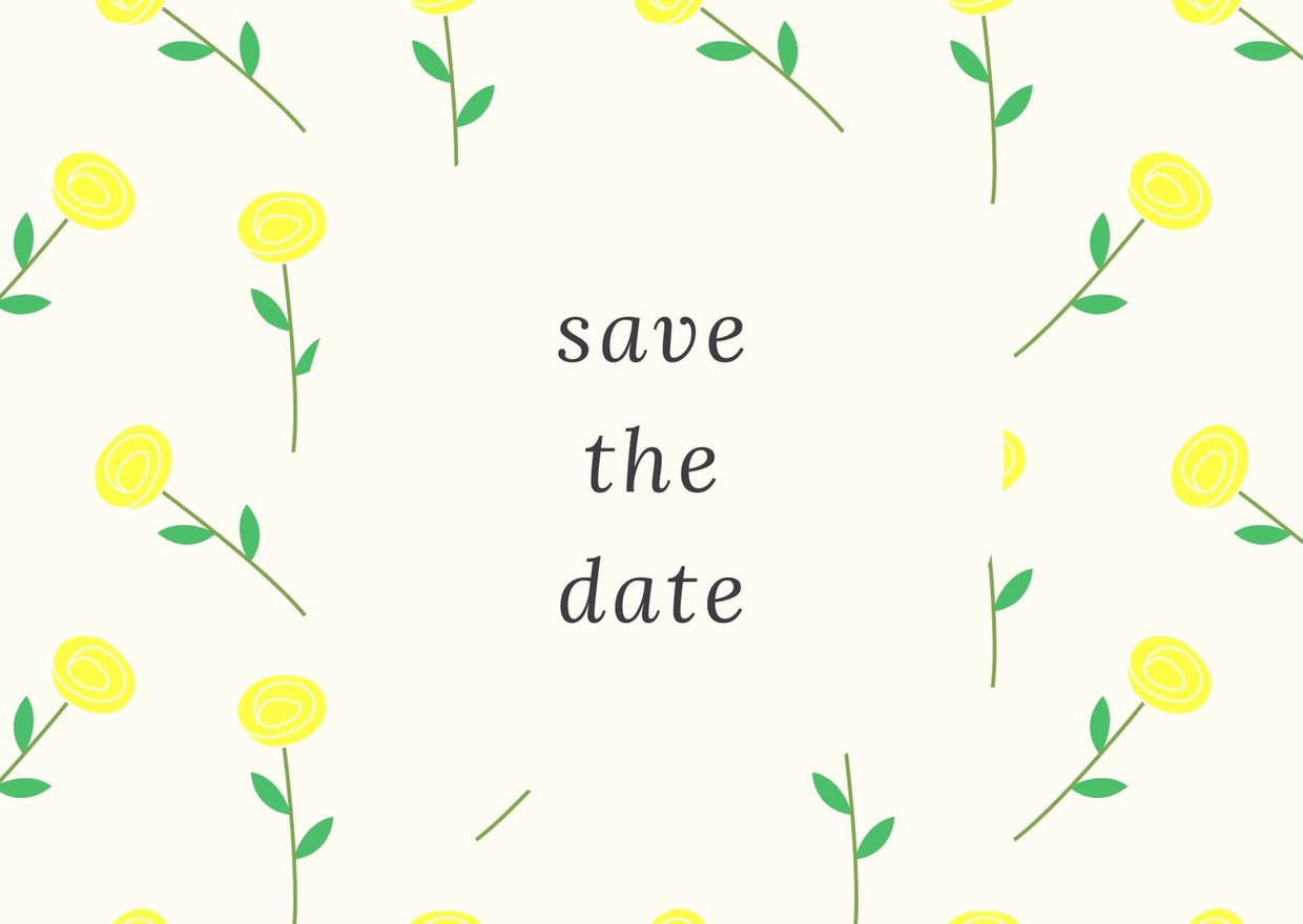 """A bright fun clipart page of """"save the date"""" in the middle. The photo is covered in yellow animated roses with green leaves surrounding the words"""