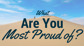 Blog: What are you most proud of?