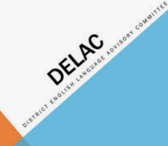 District English Language Advisory Committee (DELAC)