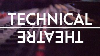 TECHNICAL THEATRE & MUSICAL THEATRE