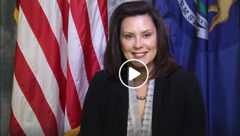 Video from Governor Gretchen Whitmer