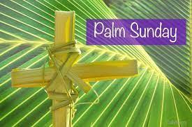 Palm Sunday: Hosanna to the King of Kings