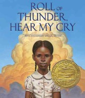 Choice 2: Roll of Thunder, Hear My Cry, by Mildred Taylor