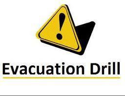 ****Evacuation Drill RESCHEDULED****