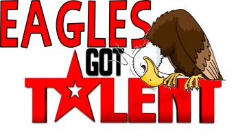 Eagles, Showcase Your Talent!