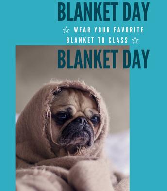 BLANKET DAY! December 18, 2020