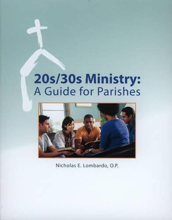 20s/30s Ministry: A Guide for Parishes