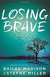 Losing Brave