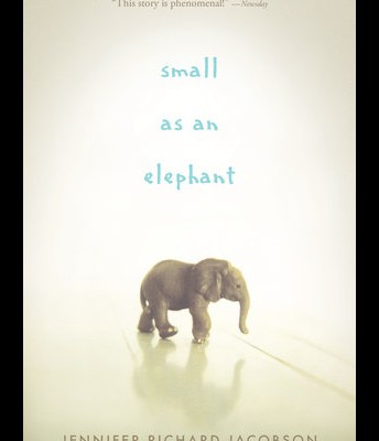 Small as an Elephant by Jennifer Richard Jacobson