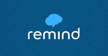 Never Count On Your Child For Information Again! Sign Up For Remind Text Updates!