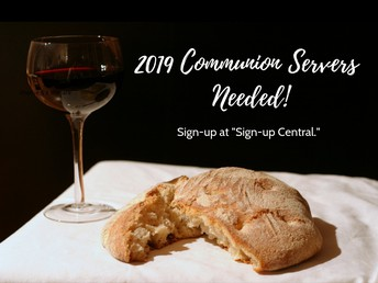 2019 Communion Servers Needed!