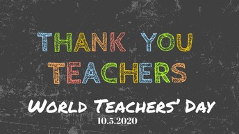 WORLD TEACHERS DAY WAS OCTOBER 5th!