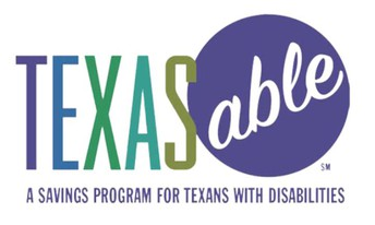 Texas ABLE:  A Savings Program for Texans with Disabilities