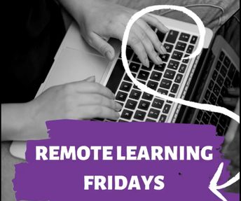 REMOTE LEARNING ON FRIDAYS TO CONTINUE THROUGH END OF SCHOOL YEAR