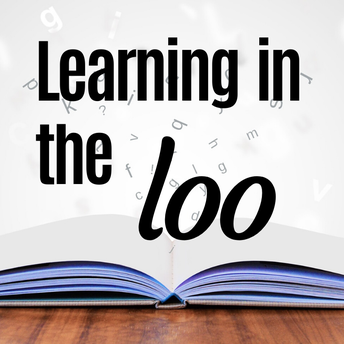 Learning in the Loo - February