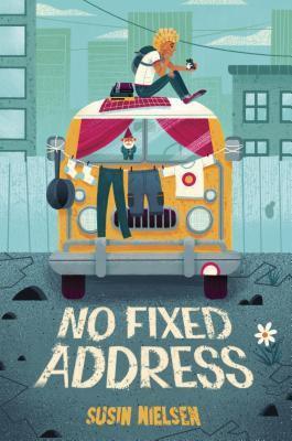 No Fixed Address by Susin Neilson
