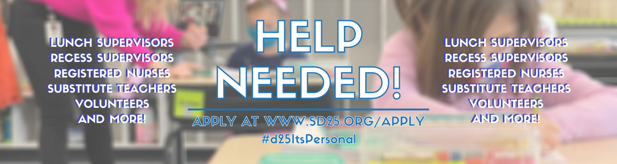 Click here to apply for a role in District 25!