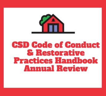 CSD Code of Conduct and Restorative Practices Handbook  (CCRPH) Annual Review