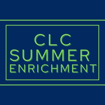 CLC Summer Enrichment