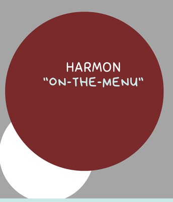 """Harmon """"On The Menu"""" Series, continued...."""