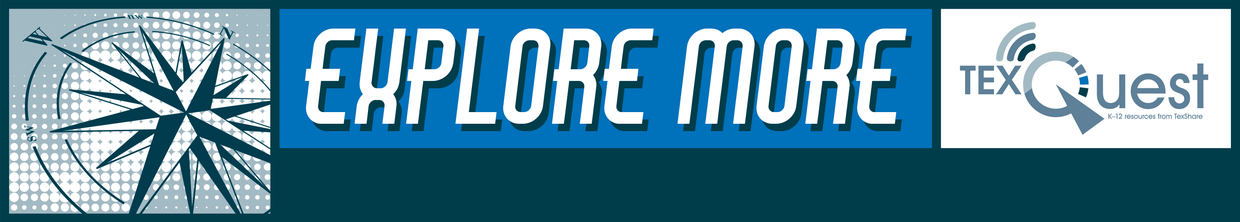 Banner that says Explore More, TexQuest