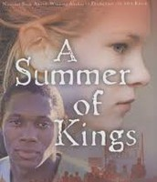 A Summer of Kings By: Han Nolan