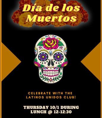Celebrate Dia de los Muertos with Latinos Unidos Club