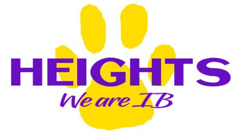 HEIGHTS ELEMENTARY IS AN IB WORLD SCHOOL