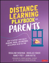From Corwin: The Distance Learning Playbook for Parents