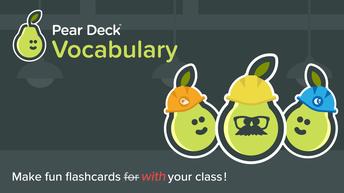 Pear Deck Flashcard Factory