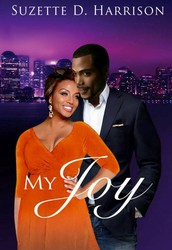 My Joy (California Love Book 1) by Suzette D. Harrison