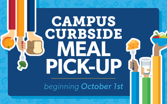 Free School Meals for ALL Students, and Changes to Campus Curbside Meal Pick-up