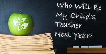\Who Will Be My Child's Teacher?