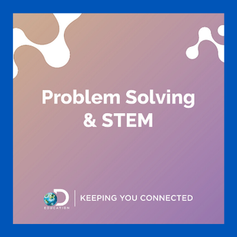 Problem Solving and STEM