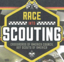 RACE INTO SCOUTING ~~ JOIN SCOUTS!