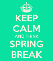 SPRING BREAK MARCH 13-17th