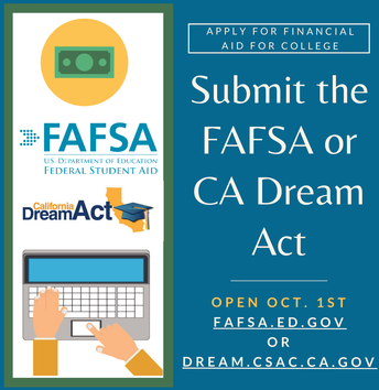 Complete your FAFSA/CADAA Application!