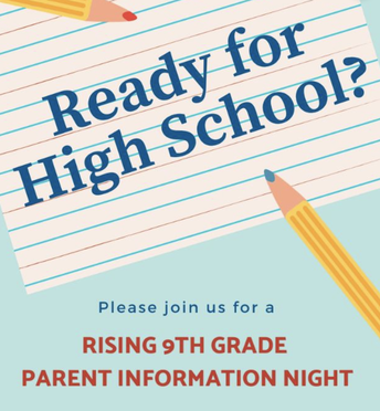Rising 9th Grade Information Nights