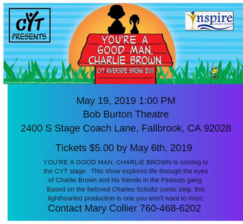 You're A Good Man, Charlie Brown, CYT Riverside Spring 2019