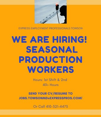 SEASONAL PRODUCTION WORKERS NEEDED